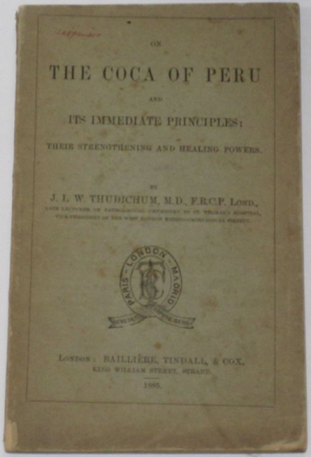 On The Coca of Peru, by J.L.W. Thichum
